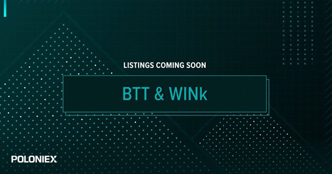 New BTT / WIN Trading Pair on Poloniex