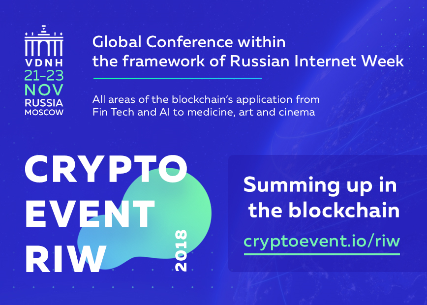 CryptoEvent RIW Global Conference in Moscow, Russia